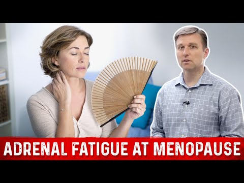 Adrenal Fatigue at Menopause