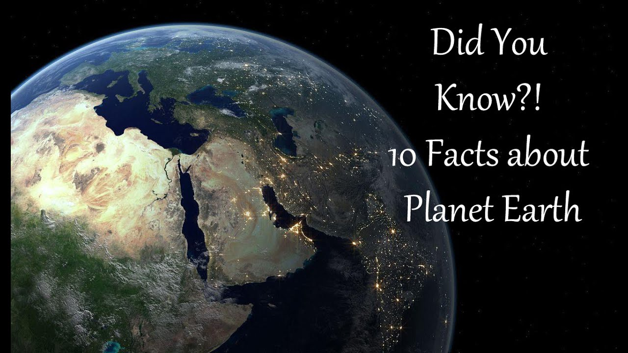 DID YOU KNOW!? - 10 Facts about Planet Earth - YouTube