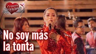 Corazón Serrano - No soy más la tonta | En Vivo en Piura