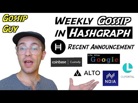 Weekly Gossip In Hashgraph – Crowdsale, Coinbase Custody, Life After Google, Alto, Noia and OLPortal