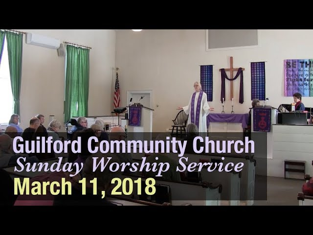 Guilford Church Service - 3/11/18