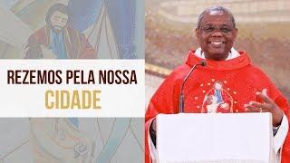 Baixar Rezemos pela nossa cidade - Padre José Augusto (03/10/19)