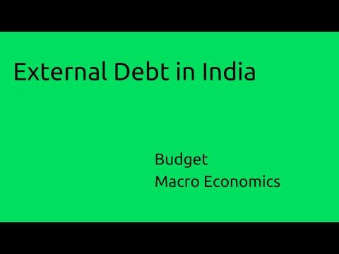 Meaning & External Debt in India | Budget | Money | Banking | CA CPT | CS & CMA Foundation