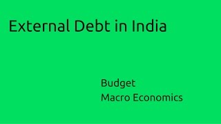 Meaning & External Debt in India