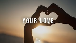 """Your Love"" - Happy Rap Beat Pop R&B Hip Hop Instrumental Music 2019 