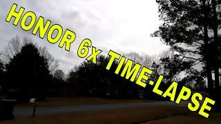 Honor 6x Timelapse
