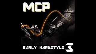 MCP Early Hardstyle 3