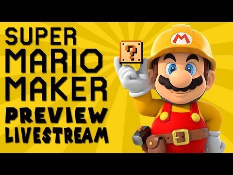 Super Mario Maker Preview Livestream - Let's Build Together! [YouTube Gaming]