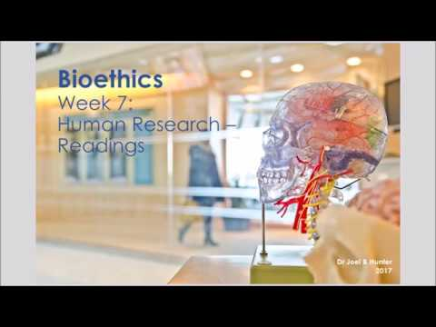 Bioethics: Human Research - Primary Readings
