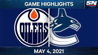 NHL Game Highlights | Oilers vs. Canucks - May 4, 2021
