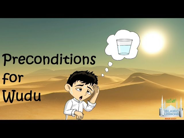 Preconditions for Wudu -  Taharah -  L8