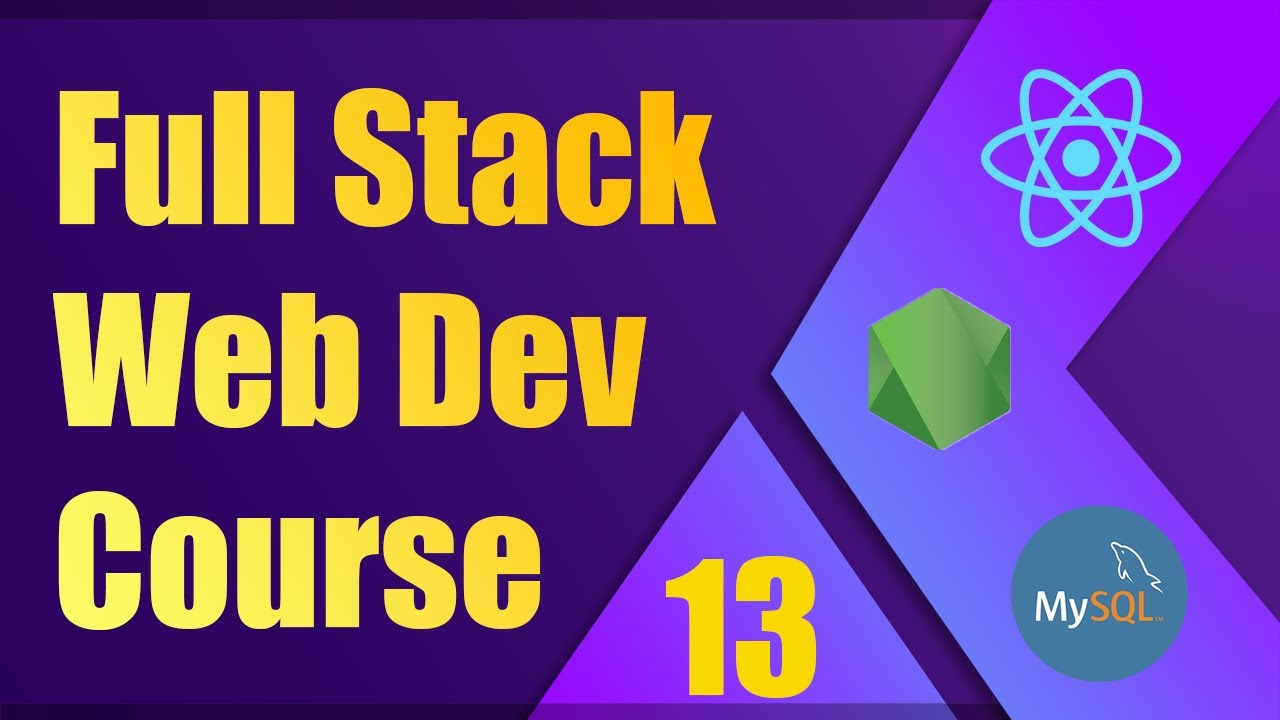 Full Stack Web Development Course [13] | ReactJS, NodeJS, MySQL - Page Not Found
