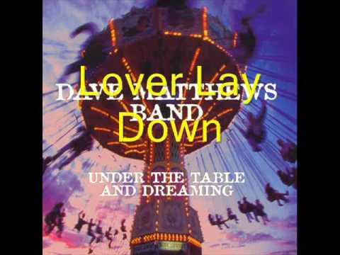 Lover Lay Down w/ Lyrics