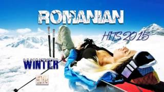ROMANIAN WINTER HITS 2015 (MUZICA ROMANEASCA NOUA)