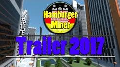 Hamburger Miner Trailer 2017