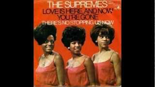 The Supremes - Love Is Here And Now You