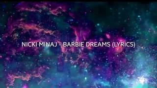 NICKI MINAJ - BARBIE DREAMS (LYRICS)