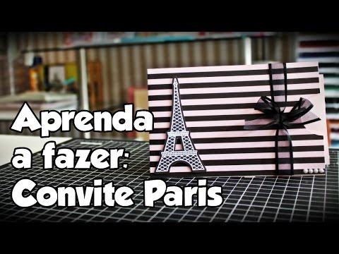 Convite Paris Aprenda A Fazer Youtube