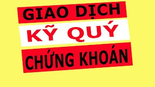 Giao Dịch Kỹ Quỹ Chứng Khoán - Bài Giảng Môi Giới Chứng Khoán | Chứng Khoán Việt Vlog