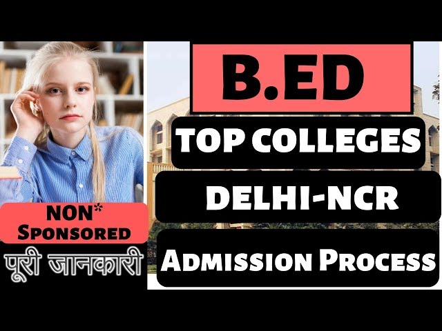 Top b.ed colleges in Delhi-NCR|B.ed Entrance exams to Get Admission|Syllabus Complete Details