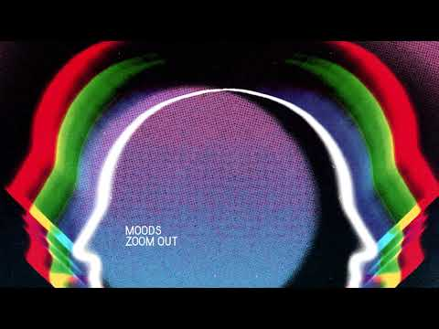 Moods - Zoom Out (feat. Malia) Mp3
