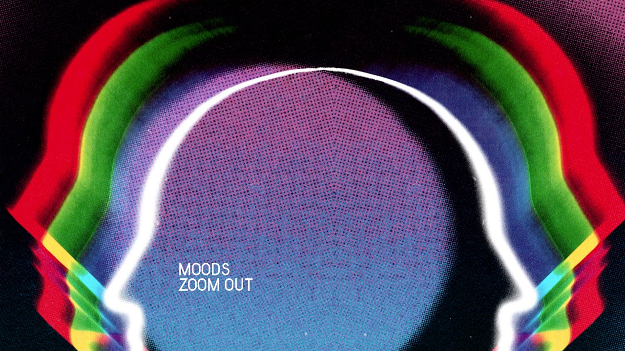 Moods - Zoom Out (feat. Malia)