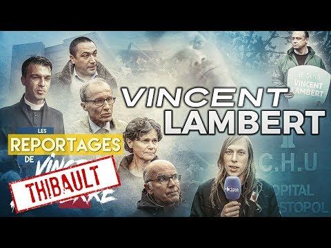 VINCENT LAMBERT – Les Reportages de Vincent Lapierre