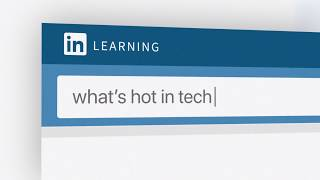What's hot in tech?   LinkedIn Learning 