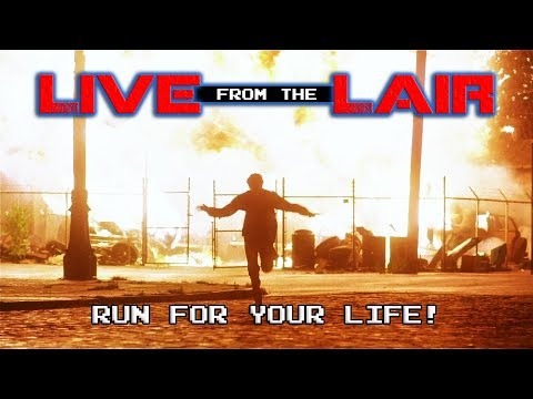 Run For Your Life! | Live From The Lair