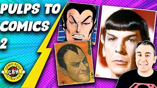Episode 49.  Early Pulp Fiction's Influence On Comic Books (Part 3/3) by Alex Grand