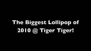 Lollipop * End of Term * Jags Klimax * Scorcher * Tiger Tiger