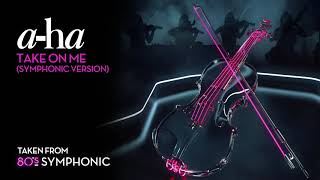 A Ha Take On Me Symphonic Version Official Audio