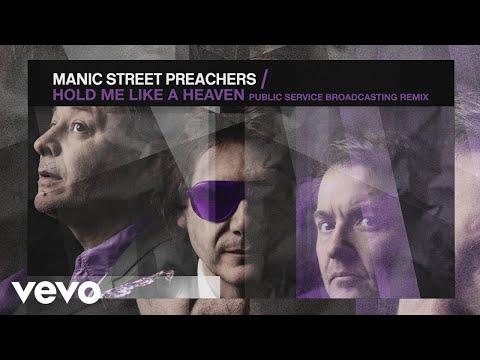 Manic Street Preachers - Hold Me Like a Heaven (Public Service Broadcasting Remix) (Audio)