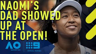 Naomi Osaka on the thrill of having her father in the crowd - Australian Open | Wide World of Sports