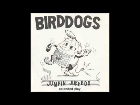 Bird Dogs - Glendora