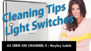 Cleaning Light Switches - Germ Facts & Cleaning Tips - Hayley from Obsessive Compulsive Cleaners