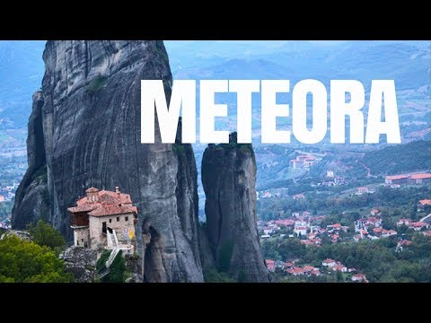METEORA: The Historical Alien Site of Greece | Meteora Travel Guide