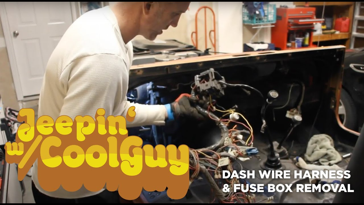 jeep cj7 dash wire harness and fuse box removal - youtube  youtube