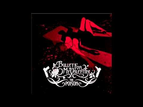 Bullet For My Valentine - The Poison Part 4 (album)