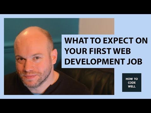 What To Expect On Your First Web Development Job