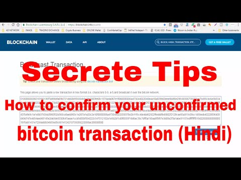 Secrete Tips How to confirm your unconfirmed bitcoin transaction (Hindi)