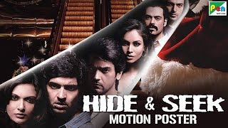Hide & Seek | Official Hindi Motion Poster | Purab Kohli, Arjan Bajwa, Mrinalini Sharma