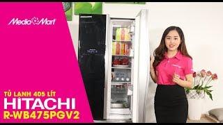 Tủ lạnh 405 Lít Hitachi R-WB475PGV2 (GBK) - Sang trọng, hiện đại từ trong ra ngoài