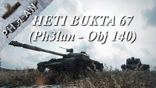 World of Tanks - Heti Bukta 67 (Ph3lan - Obj 140)