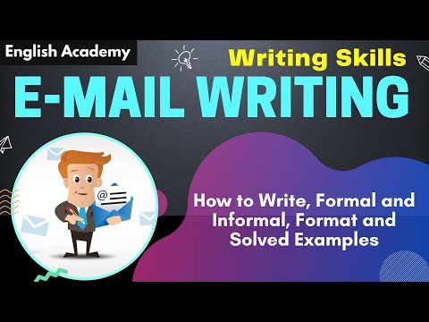 How to write email - Format and Solved examples of formal and informal email