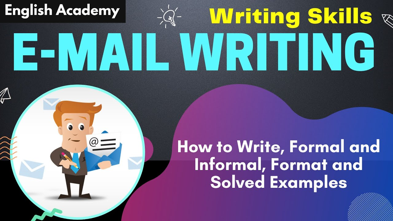 How To Write Email Format And Solved Examples Of Formal And