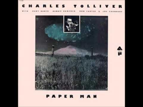 Charles Tolliver - Paper Man ( Full Album )