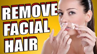 The Easiest Way To Naturally Remove Unwanted Facial Hair At Home