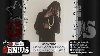 Mavado - Dem Dead A Ready (Popcaan Diss) September 2016