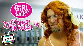 "Girl Talk: ""Cheer Tryouts 4"""